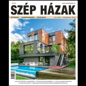 SZÉP HÁZAK 2016/4. AUGUSZTUS-SZEPTEMBER