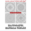 HAJTOGATÓS MANDALA TÁBLÁK - FÜZET 8 OLDAL KIVÁGHATÓ